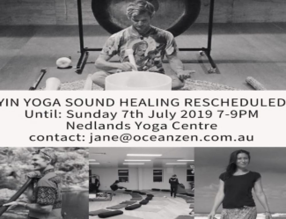 Nedlands Yoga Centre: Yin Yoga Sound Healing Class : 7th July – Click link for more information.
